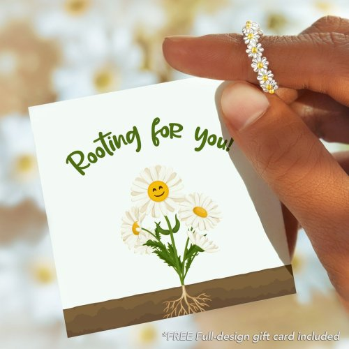 ROOTING FOR YOU DAISY RING