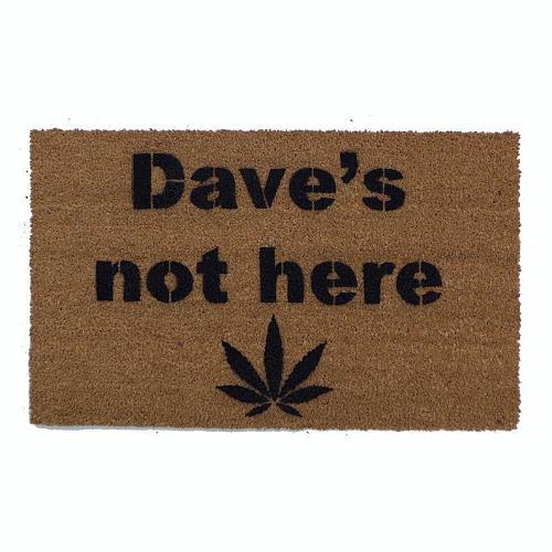 Dave's Not Here Doormat