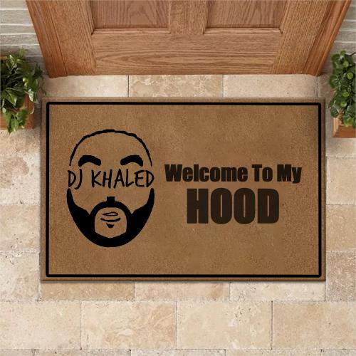 Welcome To My Hood Doormat