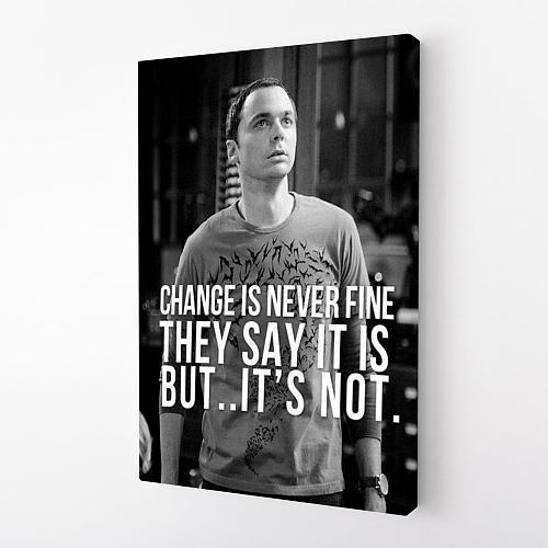 The Big Bang Theory | Sheldon quote Print Canvas Art