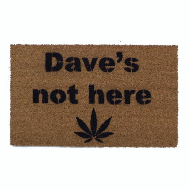 Dave's Not Here Doormat