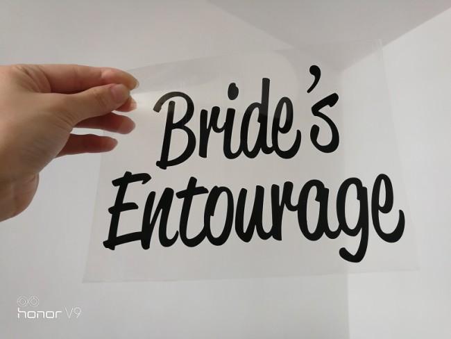 Vinyl heat transfer Bride's entourage