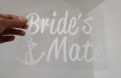 Bride's mate vinyl heat transfer