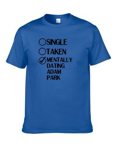 Single Taken Dating Adam Park Mighty Morphin Power Rangers tshirt