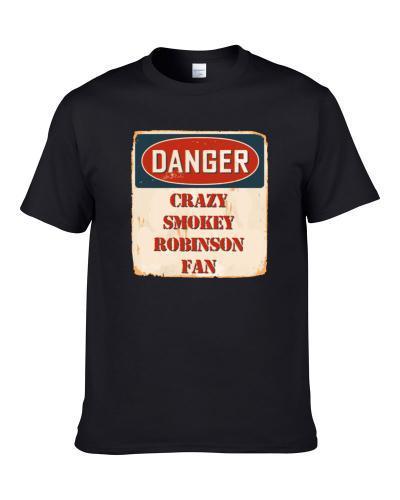 Crazy Smokey Robinson Fan Music Artist Vintage Sign tshirt for men