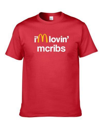 I'm Lovin' Mcribs Mcdonald's Fast Food Restaurant T-Shirt