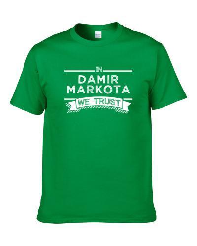In Damir Markota We Trust Milwaukee Basketball Players Cool Sports Fan Men T Shirt