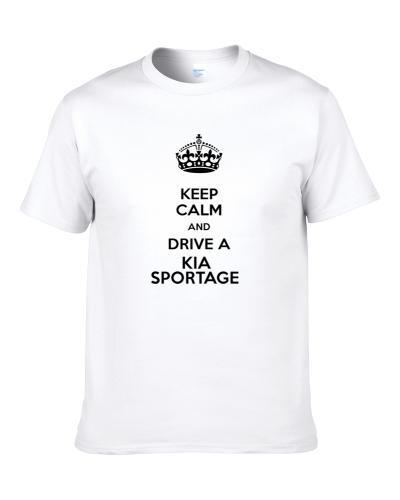 Keep Calm and Drive a Kia Sportage  S-3XL Shirt