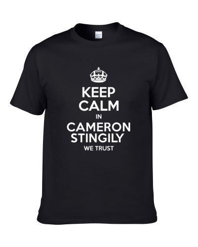 Keep Calm In Cameron Stingily We Trust Pittsburgh Football Player Sports Fan T Shirt