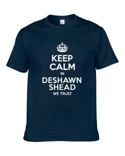 Keep Calm In Deshawn Shead We Trust Seattle Football Player Sports Fan T Shirt