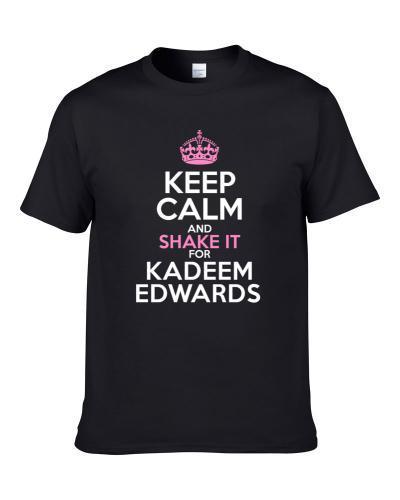 Keep Calm And Shake It For Kadeem Edwards Tampa Bay Football Sports Fan S-3XL Shirt