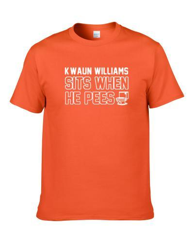 K'Waun Williams Sits When He Pees Cleveland Football Player Funny Sports S-3XL Shirt