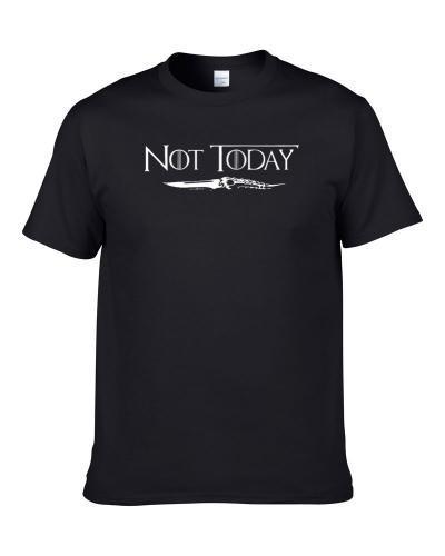 Not Today Arya Stark Game Of Thrones Night King Kill Quote Fan S-3XL Shirt