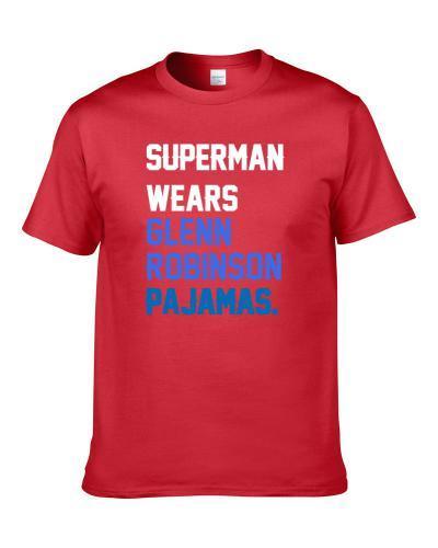 Superman Wears Glenn Robinson Pajamas Philadelphia Basketball Player Cool Fan T-Shirt