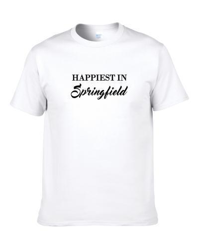 Springfield Happiest In Springfield S-3XL Shirt