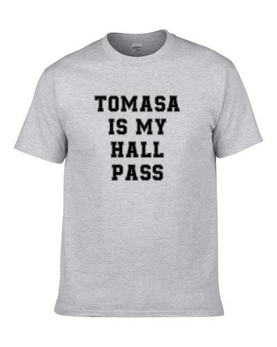 Tomasa Is My Hall Pass Fan Funny Relationship Shirt