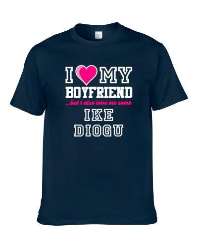 I Love My Boyfriend Also Love Me Some Ike Diogu Indiana Basketball Player Fan TEE