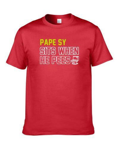 Pape Sy Sits When He Pees Atlanta Basketball Player Funny Sports T-Shirt