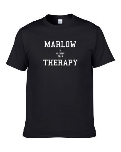 Marlow Is Cheaper Than Therapy Beer Lover Drinking Gift T Shirt