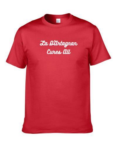 La D'Artagnan Cures All Beer Lover Drinking Gift S-3XL Shirt