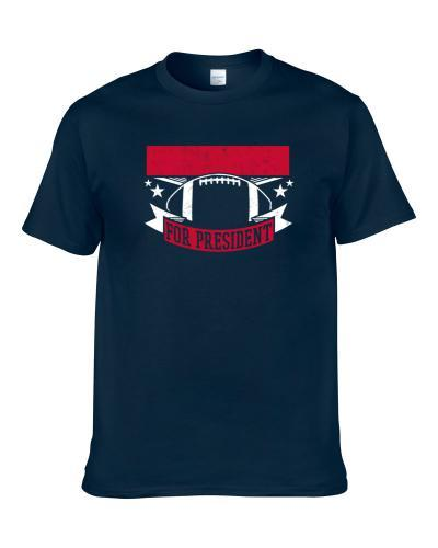 Vince Taylor For President New England Football Player Funny Political Satire Sports Fan S-3XL Shirt