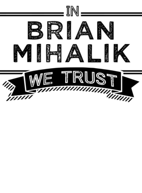 In Brian Mihalik We Trust Philadelphia Football Player Fan S-3XL Shirt