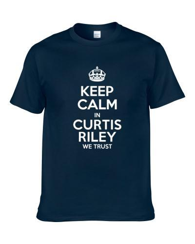 Keep Calm In Curtis Riley We Trust Tennessee Football Player Sports Fan T Shirt