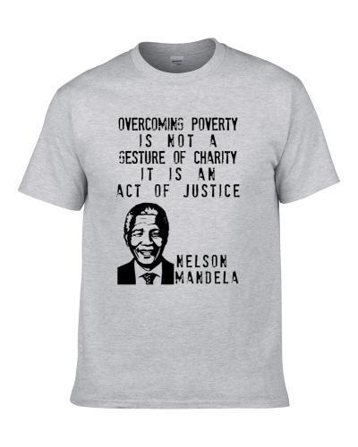 Nelson Mandela Overcoming Poverty Quote Fan tshirt for men