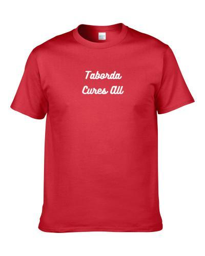 Taborda Cures All Beer Lover Drinking Gift S-3XL Shirt