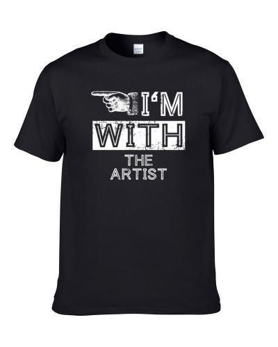 Im With The Artist Left Occupation tshirt
