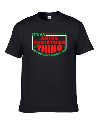 Arias Family Christmas Thing Popular Last Name Custom Gift T-Shirt