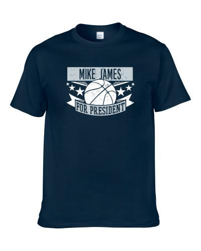 Mike James For President Dallas Basketball Player Funny Sports Fan T-Shirt