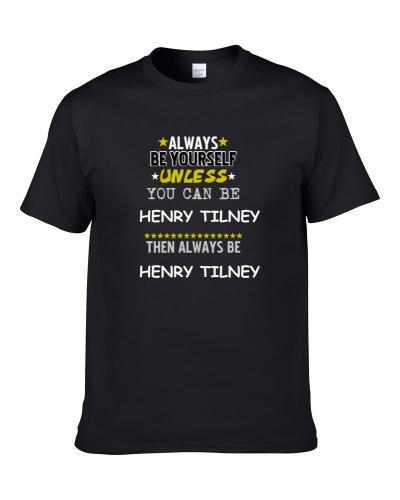 Henry Tilney Northanger Abbey Always Be Book Character tshirt for men
