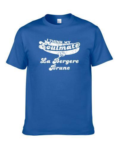 Think My Soulmate La Bergere Brune France Beer Drink Worn Look tshirt for men