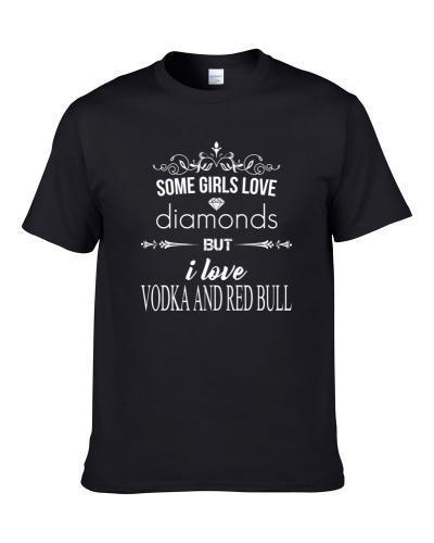 Some Girls Love Diamonds But I Love Shirt
