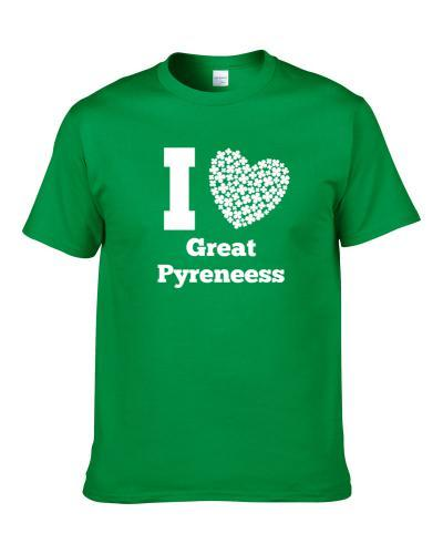 I Love Great Pyreneess St. Patrick's Day Pet Dog Lover Clover S-3XL Shirt