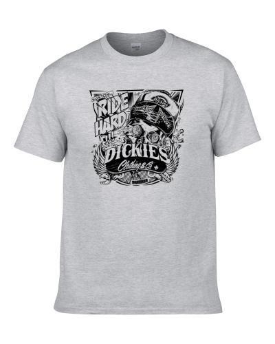 Dickies Ride Hard Custom Design Fan T Shirt