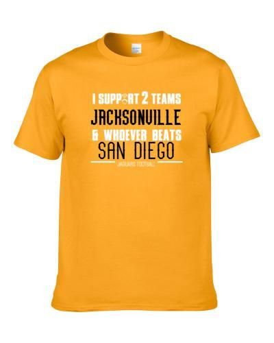 Support Jacksonville And Whoever Beats San Diego Football Fan Team Rivals S-3XL Shirt