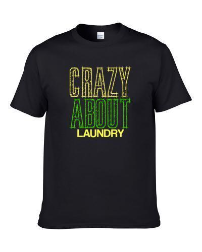 Laundry Crazy About Nouns Fun Men T Shirt