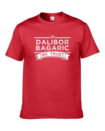 In Dalibor Bagaric We Trust Chicago Basketball Players Cool Sports Fan Shirt