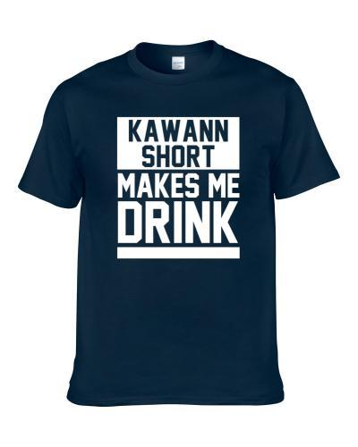 Kawann Short Makes Me Drink Carolina Football Player Fan Shirt