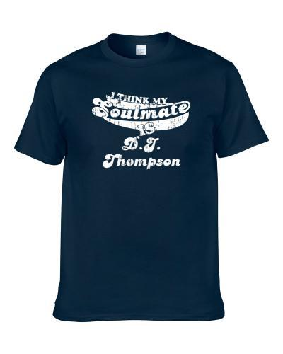 My Soulmate Is D.J. Thompson Southern Miss Football Worn Look S-3XL Shirt