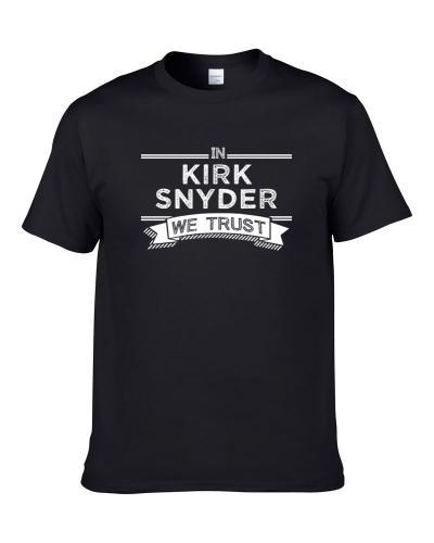 In Kirk Snyder We Trust New Orleans Basketball Players Cool Sports Fan tshirt