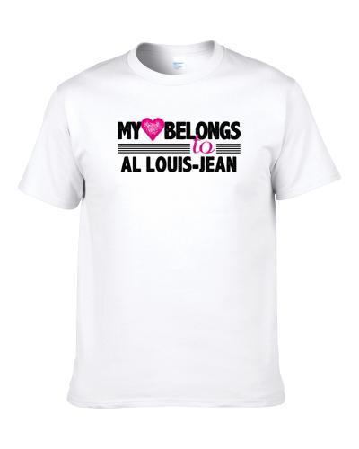 My Heart Belongs To Al Louis-Jean Chicago Football Player Fan T Shirt