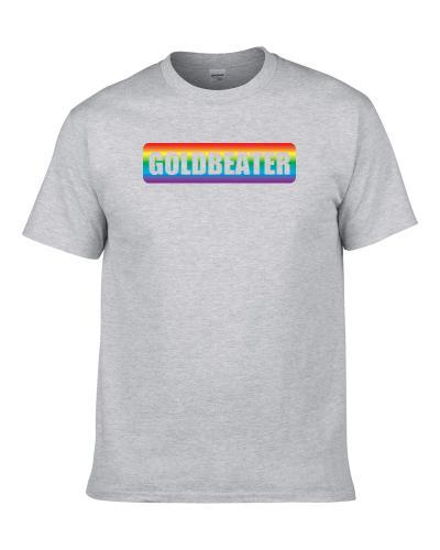 Goldbeater Rainbow Pride Month LBGT Gay Rights Equality TEE