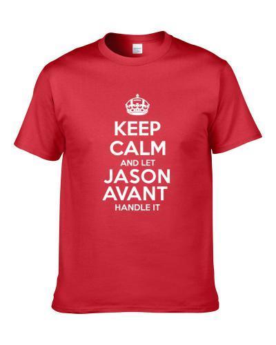 Keep Calm And Let Jason Avant Handle It Kansas City Football Player Sports Fan Shirt For Men