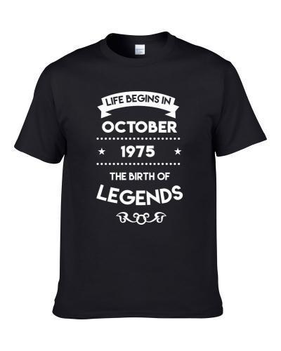 Life Begins In October 1975 The Birth Of Legends tshirt for men