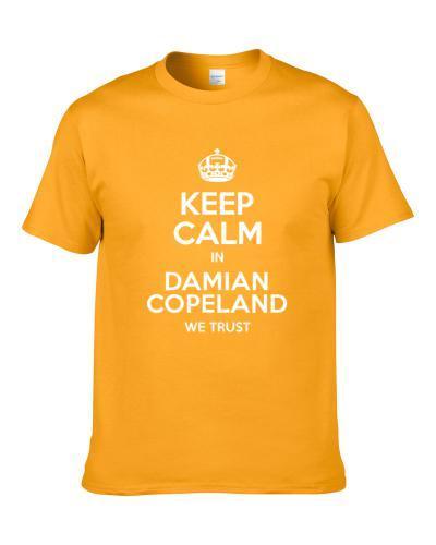 Keep Calm In Damian Copeland We Trust Jacksonville Football Player Sports Fan S-3XL Shirt