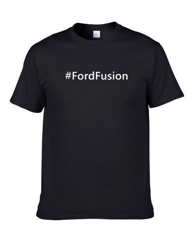 Ford Fusion Hashtag Cool Car Men T Shirt