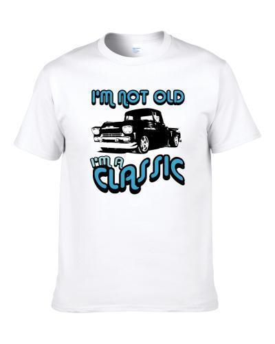 1958 Chevrolet Pick Up Truck Im A Classic Car Shirt